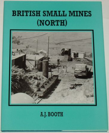 British Small Mines (North), by A.J. Booth